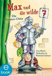 Max und die Wilde Sieben. Die Geister-Oma (eBook, ePUB)
