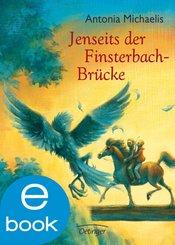 Jenseits der Finsterbach-Brücke (eBook, ePUB)