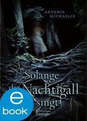 Solange die Nachtigall singt (eBook, ePUB)