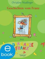 Geschichten vom Franz (eBook, ePUB)