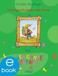 Feriengeschichten vom Franz (eBook, ePUB)