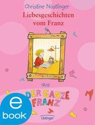 Liebesgeschichten vom Franz (eBook, ePUB)