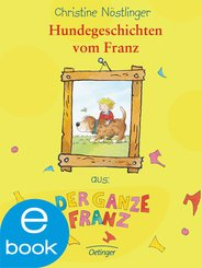 Hundegeschichten vom Franz (eBook, ePUB)