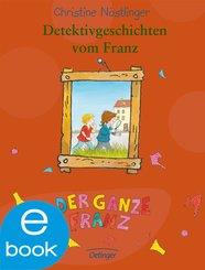 Detektivgeschichten vom Franz (eBook, ePUB)