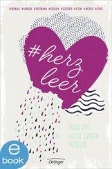 #herzleer - Was ich noch sagen wollte (eBook, ePUB)