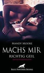 Machs mir richtig geil   Erotische Geschichten (eBook, PDF)