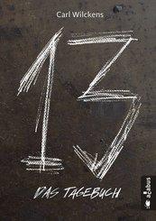 Dreizehn. Das Tagebuch. Band 1 (eBook, PDF)