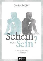 Schein oder Sein? 12 außergewöhnliche Erzählungen (eBook, PDF)