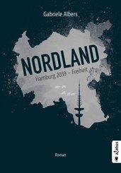 Nordland. Hamburg 2059 - Freiheit (eBook, PDF)