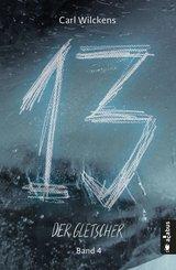 Dreizehn. Der Gletscher. Band 4 (eBook, PDF)