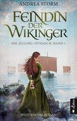 Feindin der Wikinger. Die Jelling-Dynastie. Band 1 (eBook, PDF)