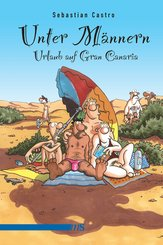 Unter Männern - Urlaub auf Gran Canaria (eBook, ePUB)