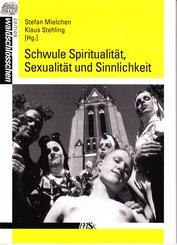 Schwule Spiritualität, Sexualität und Sinnlichkeit (eBook, PDF)