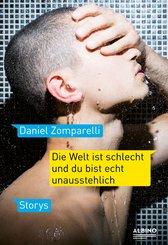 Die Welt ist schlecht und du bist echt unausstehlich (eBook, ePUB)
