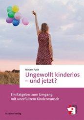 Ungewollt kinderlos - und jetzt? (eBook, ePUB)