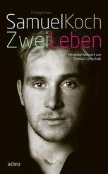Samuel Koch - Zwei Leben (eBook, ePUB)