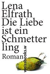 Die Liebe ist ein Schmetterling (eBook, ePUB)
