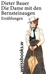 Die Dame mit den Bernsteinaugen (eBook, ePUB)