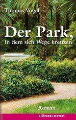 Der Park, in dem sich Wege kreuzen (eBook, ePUB)