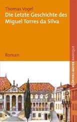 Die letzte Geschichte des Miguel Torres da Silva (eBook, ePUB)