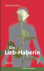 Die Lieb-Haberin. (eBook, ePUB)
