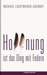 Hoffnung ist das Ding mit Federn (eBook, ePUB)