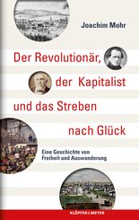 Der Revolutionär, der Kapitalist und das Streben nach Glück (eBook, ePUB)