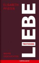 Trotzdem: Liebe (eBook, ePUB)