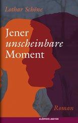 Jener unscheinbare Moment (eBook, ePUB)