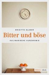 Bitter und böse (eBook, ePUB)