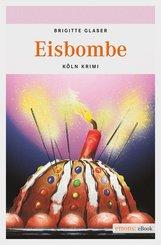 Eisbombe (eBook, ePUB)