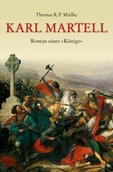 Karl Martell -  Der erste Karolinger (eBook, ePUB)