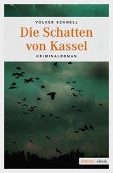 Die Schatten von Kassel (eBook, ePUB)