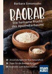 Baobab - Die heilsame Frucht des Apothekerbaums. Kompakt-Ratgeber (eBook, ePUB)