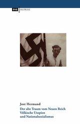 Der alte Traum vom Neuen Reich (eBook, PDF/ePUB)