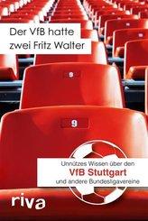 Der VfB hatte zwei Fritz Walter (eBook, PDF)