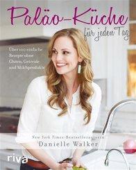 Paläo-Küche für jeden Tag (eBook, ePUB)