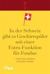 In der Schweiz gibt es Geschirrspüler mit einer Extra-Funktion für Fondue (eBook, ePUB)