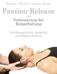 Faszien-Release zur Verbesserung der Körperhaltung (eBook, ePUB)