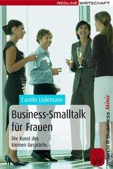 Business-Smalltalk für Frauen (eBook, PDF)