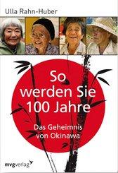 So werden Sie 100 Jahre (eBook, PDF)