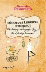 Das 'Sinn des Lebens'-Projekt (eBook, PDF)