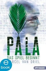 Pala. Das Spiel beginnt (eBook, ePUB)