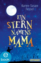 Ein Stern namens Mama (eBook, ePUB)