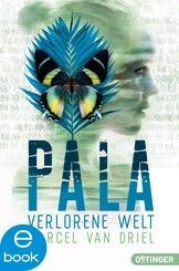 Pala. Verlorene Welt (eBook, ePUB)