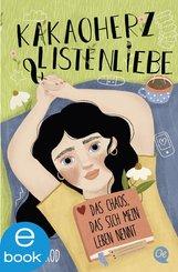Kakaoherz & Listenliebe (eBook, ePUB)