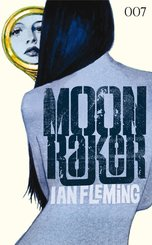 James Bond 03 - Moonraker (eBook, ePUB)
