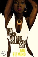 James Bond 13 - Der Mann mit dem goldenen Colt (eBook, ePUB)