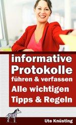 Informative Protokolle führen und verfassen (eBook, ePUB)