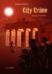 City Crime - Blutspur in Berlin (eBook, ePUB)